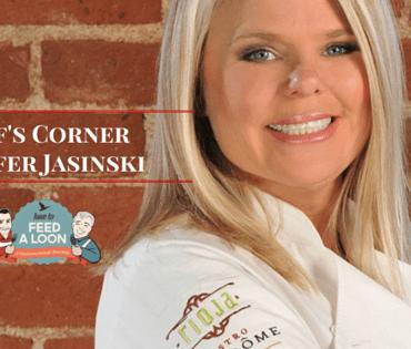 Chef's Corner Jennifer Jasinski