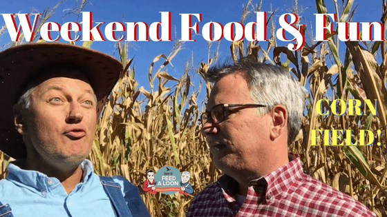 Weekend Food & Fun: Corn Fields!