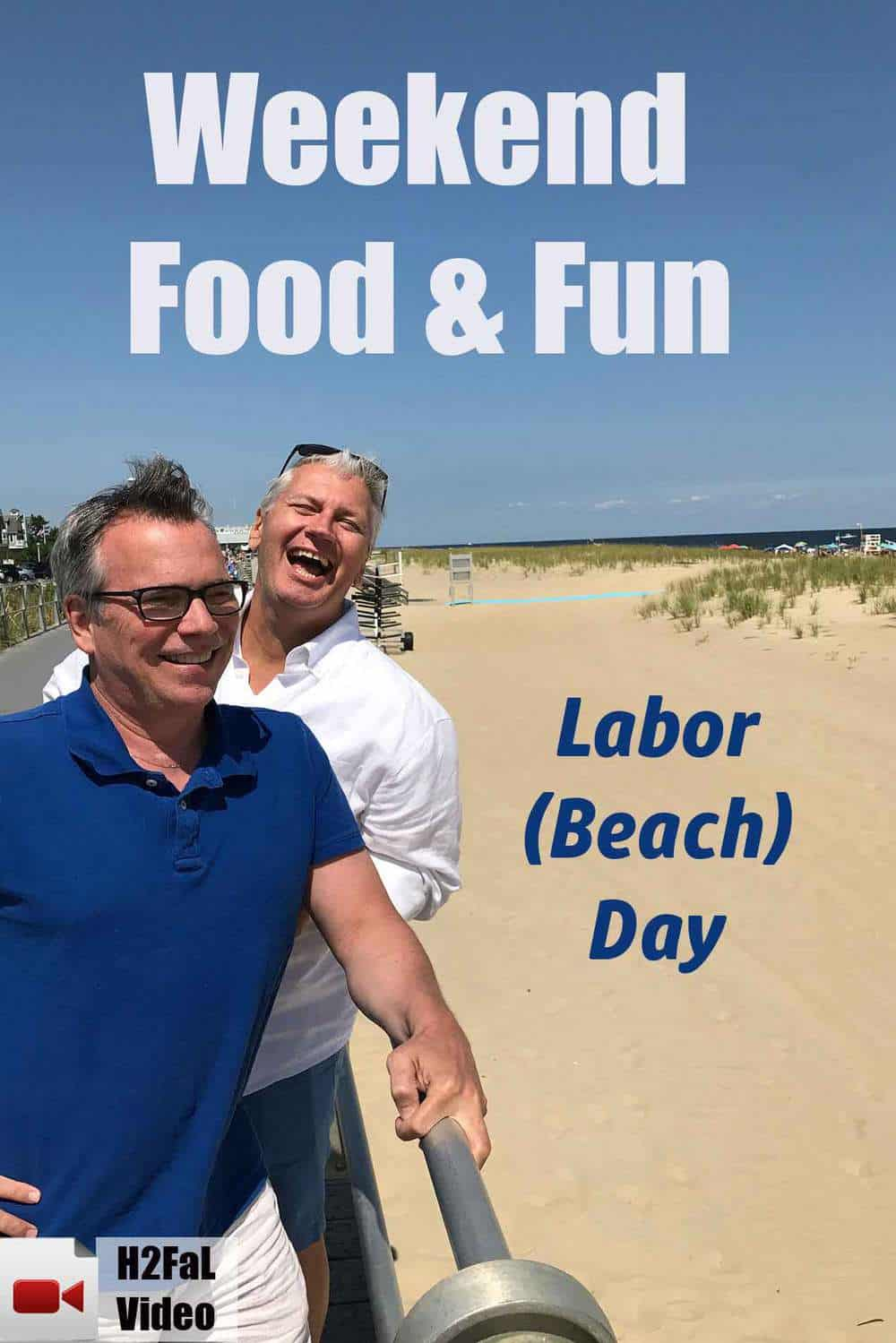 Weekend Food & Fun: Labor (Beach) Day