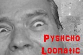 Weekend Food & Fun: Pyscho Loonatic
