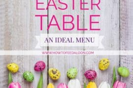 The Perfect Easter Table an Ideal Menu